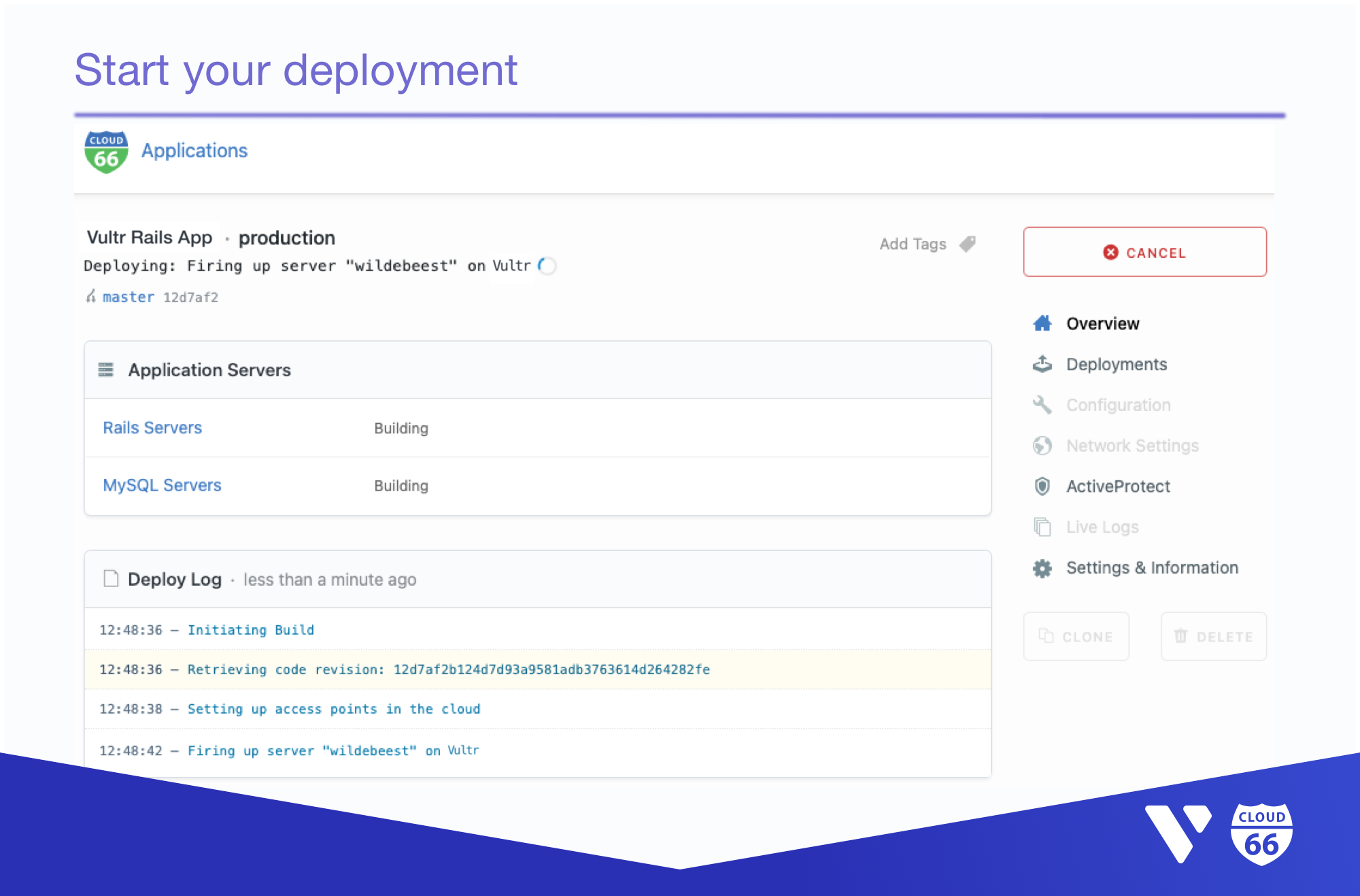 Cloud 66 Dashboard: Click on 'Deploy Application' button to start your deployment.